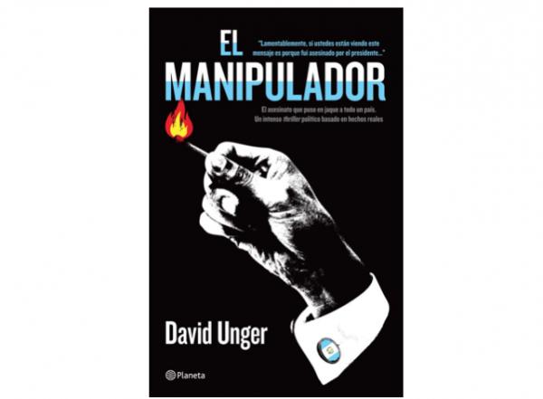 El Manipulador de David Unger