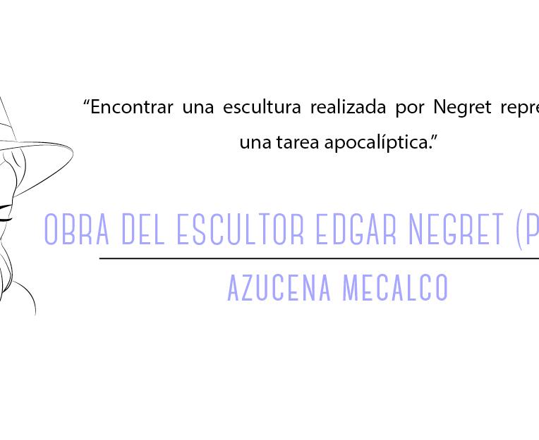 escultor Edgar Negret