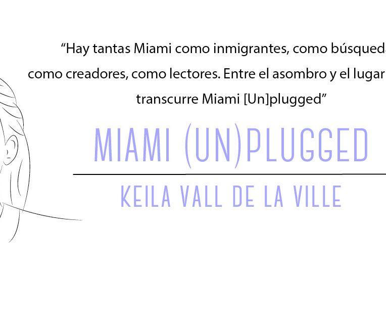 Miami Unplugged