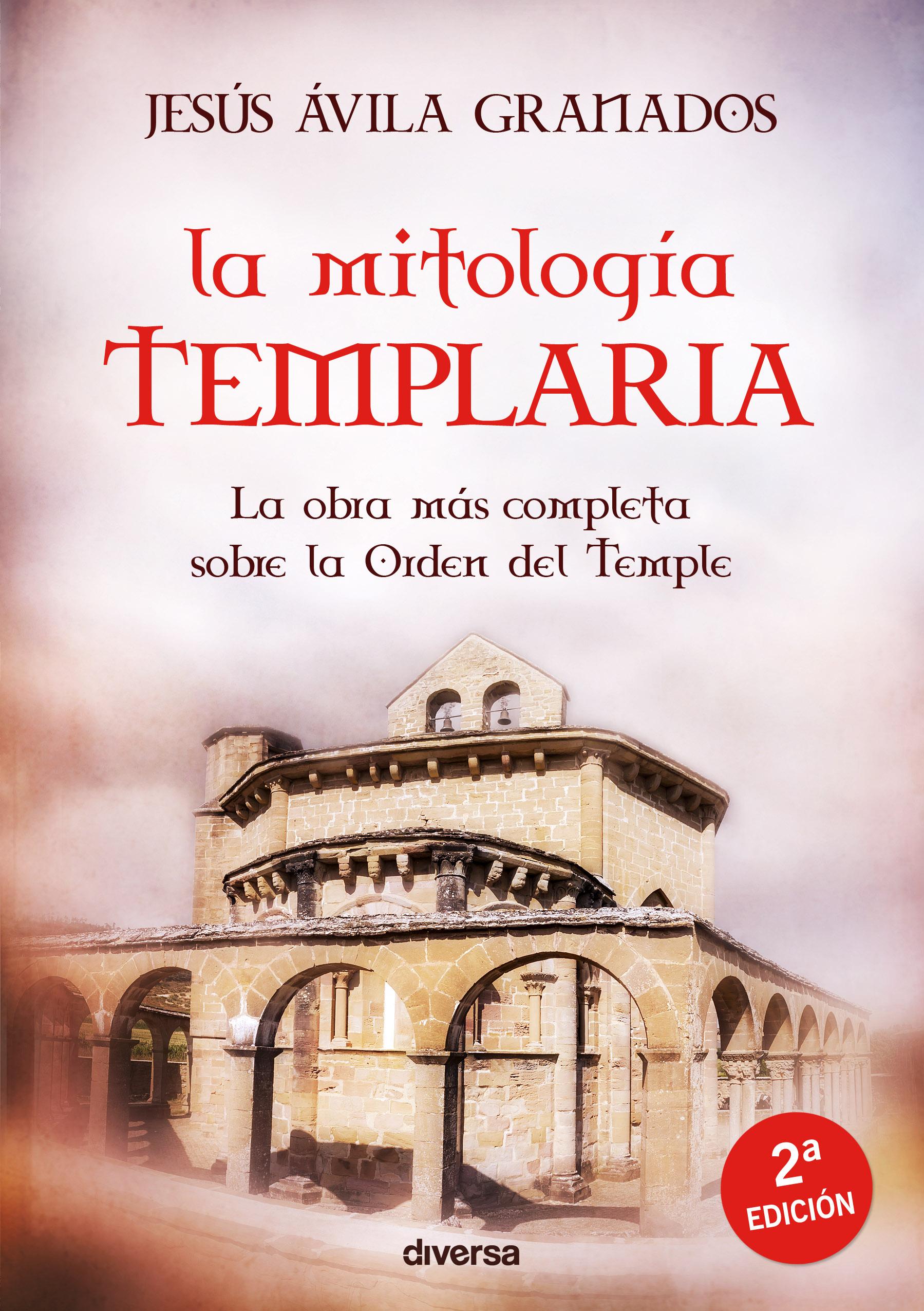 La mitologia templaria; 2 ed.