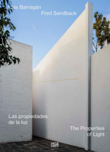 The Properties of Lights: Luis Barragán y Fred Sandback